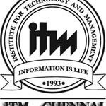 Institute For Technology and Management Chennai