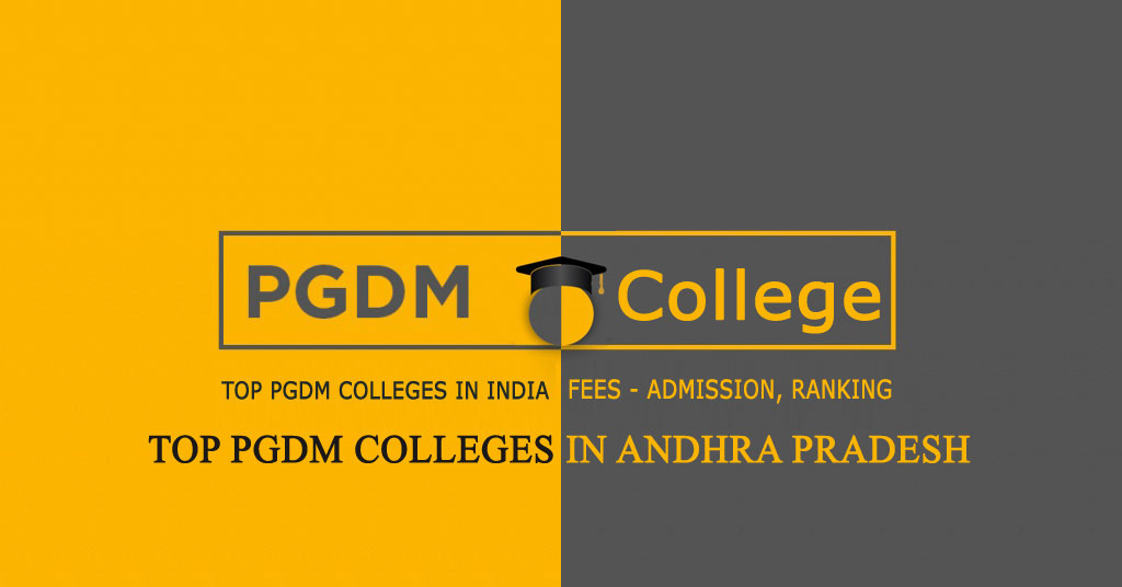 PGDM Colleges in Andhra Pradesh